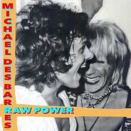 Raw Power — Michael Des Barres