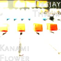 Kaname Flower — DeeJay Throw