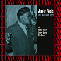 Blues Hit Big Town, the 1953-54 Recordings — Junior Wells