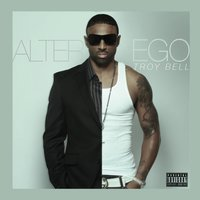 Alter Ego — Troy Bell