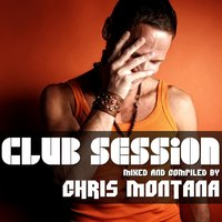 Club Session — Chris Montana