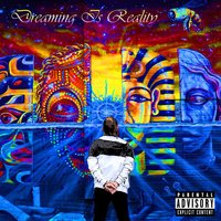 Dreaming Is Reality — Johnny V