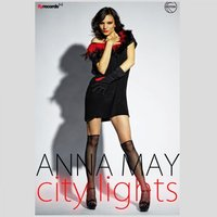 City Lights — Anna May