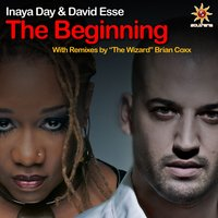 The Beginning — Inaya Day, Inaya Day & David Esse, David Esse