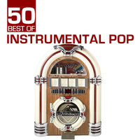 50 Best Of Instrumental Pop — Easy Sounds Unlimited