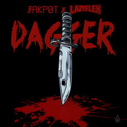 Dagger — Jakpot, LazyFlex, Watership
