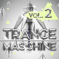 Trance Maschine, Vol. 2 — сборник