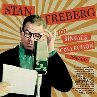 The Singles Collection 1947-60 — Stan Freberg