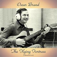 The Flying Fortress — Oscar Brand