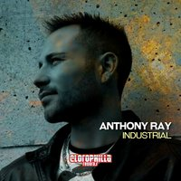 Industrial — Anthony Ray