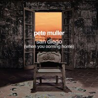 San Diego (When You Coming Home) — Rob Mathes, Pete Muller
