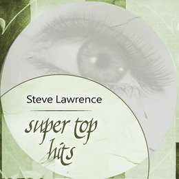 Super Top Hits — Steve Lawrence