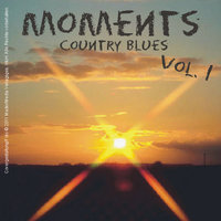 Moments - Country Blues, Vol.1 — сборник