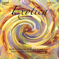Exotica: Exotic and Strange Music and Sounds from Many Cultures and Island Communities — сборник