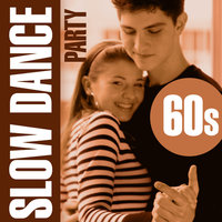 Slow Dance Party - 60s — Love Pearls Unlimited