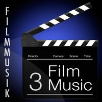 Film Music - 3 (Soundtrack for Movies) — Filmmusik