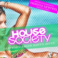 House Society - Summer Highlights 2013 — сборник