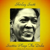 Scottie Plays the Duke — Shirley Scott, George Duvivier