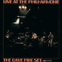 Live at the Philharmonie — Dave Pike Set