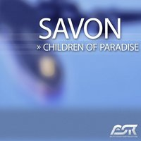 Children of Paradise — Savon