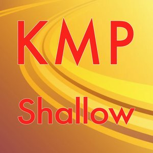 Kmp - Shallow