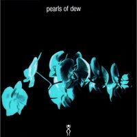 Alpha — Pearls Of Dew