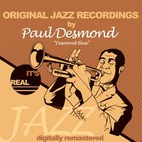 Original Jazz Recordings — Paul Desmond