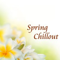 Spring Chillout — сборник