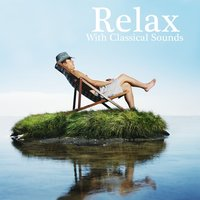 Relax With Classical Sounds — Royal Philharmonic Orchestra