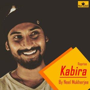 Neel Mukherjee - Kabira