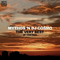 The Very Best of 1998-2005 — Mythos 'N DJ Cosmo