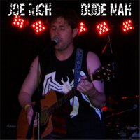Dude Nah — Joe Rich