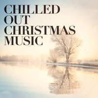 Chilled Out Christmas Music — Christmas Music Holiday Trio, Christmas Music Experience