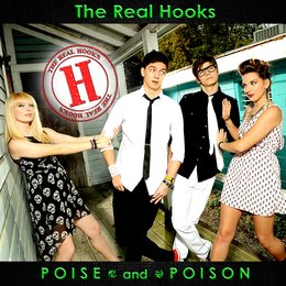 Poise and Poison — The Real Hooks