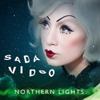 Northern Lights — Sada Vidoo