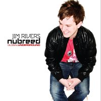 Global Underground: Nubreed 7 - Jim Rivers — Jim Rivers