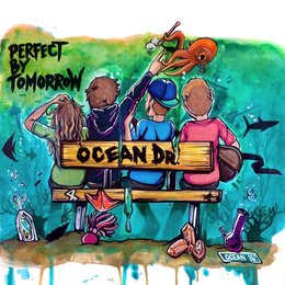 Ocean Dr. — Perfect by Tomorrow