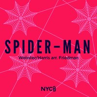 Spider-Man — Ben Parry, National Youth Choir Of Great Britain, Bob Harris, National Youth Chamber Choir, National Youth Chamber Choir of Great Britain