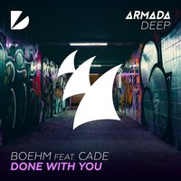 Done With You — Cade, Boehm