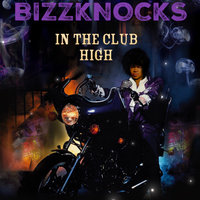 In the Club High — BizzKnocks