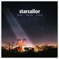 All This Life — Starsailor