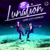 Lunation — Luna City Express