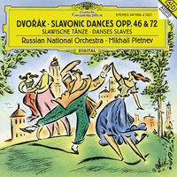 Dvorak: Slavonic Dances Op.46 & Op.72 — Russian National Orchestra, Михаил Плетнёв