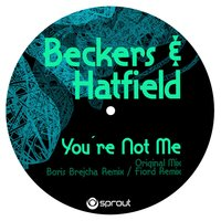 You're Not Me — Hatfield, Beckers, Beckers & Hatfield