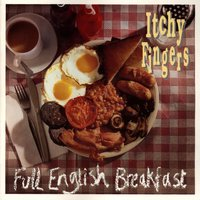 Full English Breakfast — Itchy Fingers