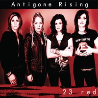 23 Red — Antigone Rising