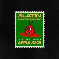 Apple Juice — SLATIN, Carla Monroe