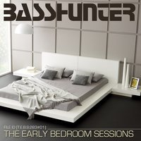 The Early Bedroom Sessions — Basshunter