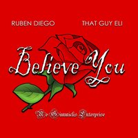 Believe You — Ruben Diego, That Guy Eli