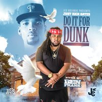 Do It for Dunk — Just Rich Gates